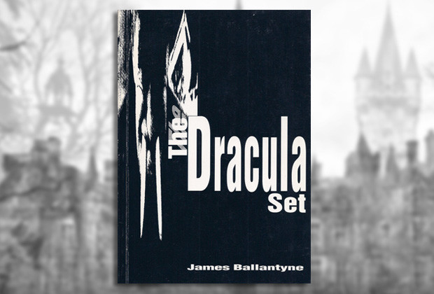 the dracula set by james ballantyne